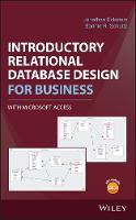 Introductory Relational Database Design for Business, with Microsoft Access by Jonathan Eckstein, Bonnie R. Schultz