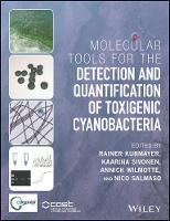 Molecular Tools for the Detection and Quantification of Toxigenic Cyanobacteria by Rainer Kurmayer