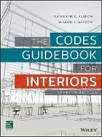The Codes Guidebook for Interiors by Katherine E. Kennon