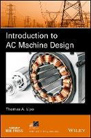 Introduction to AC Machine Design by Thomas A. Lipo