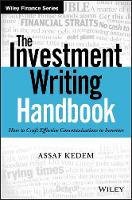 The Investment Writing Handbook How to Craft Effective Communications to Investors by Assaf Kedem