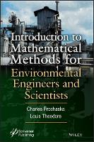 Introduction to Mathematical Methods for Environmental Engineers and Scientists by Louis Theodore, Charles Prochaska