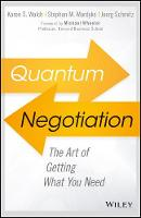 Quantum Negotiation Are You Getting What You Need? by Stephan Mardyks