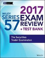 Wiley Finra Series 57 Exam Review 2017 by Wiley
