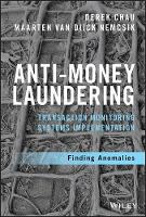 Anti-Money Laundering Transaction Monitoring Systems Implementation Finding Anomalies by Derek Chau