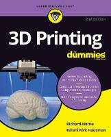 3D Printing For Dummies by Richard Horne, Kalani Kirk Hausman