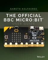 The Official BBC Micro:bit User Guide by Wiley