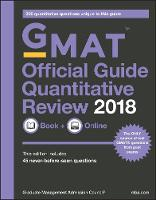 GMAT Official Guide 2018 Quantitative Review: Book + Online by Graduate Management Admission Council (GMAC)