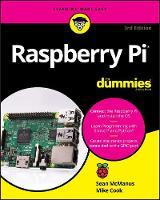 Raspberry Pi For Dummies by Sean McManus, Mike Cook