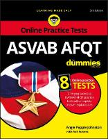 ASVAB AFQT For Dummies With Online Practice Tests by Angie Papple Johnston, Rod Powers