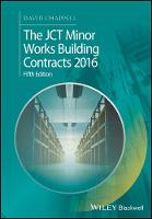 The JCT Minor Works Building Contracts 2016 by David Chappell