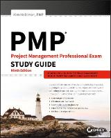 PMP: Project Management Professional Exam Study Guide by Kim Heldman
