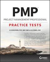 PMP Project Management Professional Exam Practice Tests by Kim Heldman