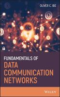 Fundamentals of Data Communication Networks by Oliver C. Ibe