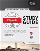 CompTIA Cloud+ Study Guide Exam CV0-002 by Todd Montgomery, Stephen Olson