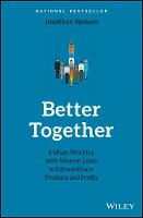 Better Together 8 Ways Working with Women Leads to Extraordinary Products and Profits by Jonathan Sposato