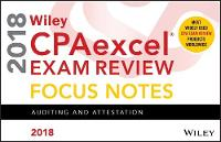Wiley CPAexcel Exam Review 2018 Focus Notes Auditing and Attestation by Wiley