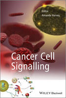Cancer Cell Signalling by Amanda Harvey