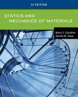Statics and Mechanics of Materials, SI Edition by James M. (Georgia Institute of Technology) Gere, Barry J. (Professor Emeritus of Civil Engineering, Stanford University Goodno