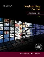 Keyboarding Course, Lessons 1-25 College Keyboarding, Spiral bound by Donna (Cypress College, California) Woo, Donna (University of South Carolina (Retired)) Woo, Connie (Mississippi State U Forde
