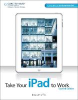 Take Your iPad to Work by Brian (University of Notre Dame) Proffitt