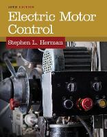 Electric Motor Control by Stephen L. Herman