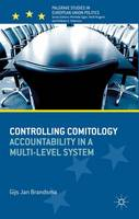 Controlling Comitology Accountability in a Multi-Level System by Gijs Brandsma