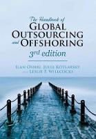 The Handbook of Global Outsourcing and Offshoring 3rd edition by Ilan Oshri, Julia Kotlarsky, Leslie P. Willcocks