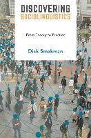 Discovering Sociolinguistics Theory and practical applications by Dick Smakman