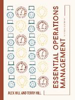 Essential Operations Management by Alex Hill, Terry Hill