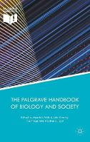 The Palgrave Handbook of Biology and Society by Maurizio Meloni