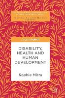 Disability, Health and Human Development by Sophie Mitra