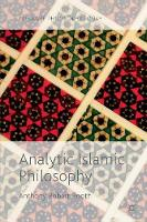 Analytic Islamic Philosophy by Anthony Robert Booth