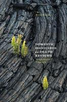 Domestic Homicides and Death Reviews An International Perspective by Myrna Dawson