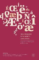 New Speakers of Minority Languages Linguistic Ideologies and Practices by Cassie Smith-Christmas