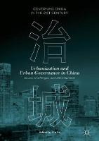 Urbanization and Urban Governance in China Issues, Challenges, and Development by Lin Ye