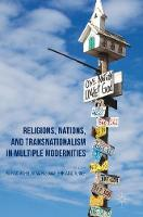 Religions, Nations, and Transnationalism in Multiple Modernities by Patrick Michel