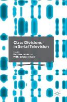 Class Divisions in Serial Television by Sieglinde Lemke