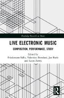 Live Electronic Music Composition, Performance, Study by Friedemann (University of Calgary, Canada) Sallis