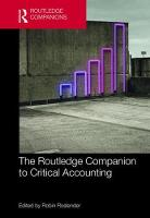 The Routledge Companion to Critical Accounting by Robin Roslender