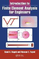 Introduction to Finite Element Analysis for Engineers by Saad A (Virginia Tech USA) Ragab