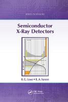 Semiconductor X-Ray Detectors by B. G. Lowe, R. A. Sareen