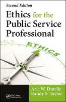 Ethics for the Public Service Professional by Aric W., M. F. S. Dutelle, Randy Taylor