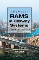 Handbook of RAMS in Railway Systems Theory and Practice by Qamar Mahboob