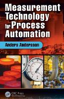 Measurement Technology for Process Automation by Anders (Gustaf Fagerberg AB, Sweden) Andersson