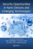 Security Operations in Nano Devices and Emerging Technologies by Domenic Forte, Swarup Bhunia, Garrett S. Rose