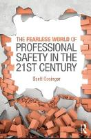 The Fearless World of Professional Safety in the 21st Century by Scott Gesinger