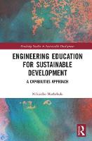 Engineering Education for Sustainable Development A Capabilities Approach by Mikateko Mathebula