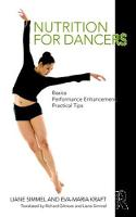 Nutrition for Dancers Basics, Performance Enhancement, Practical Tips by Liane (Fit for dance, Munich, Germany) Simmel