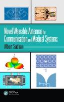 Novel Wearable Antennas for Communication and Medical Systems by Albert (ORT Braude College, Karmiel, Israel) Sabban